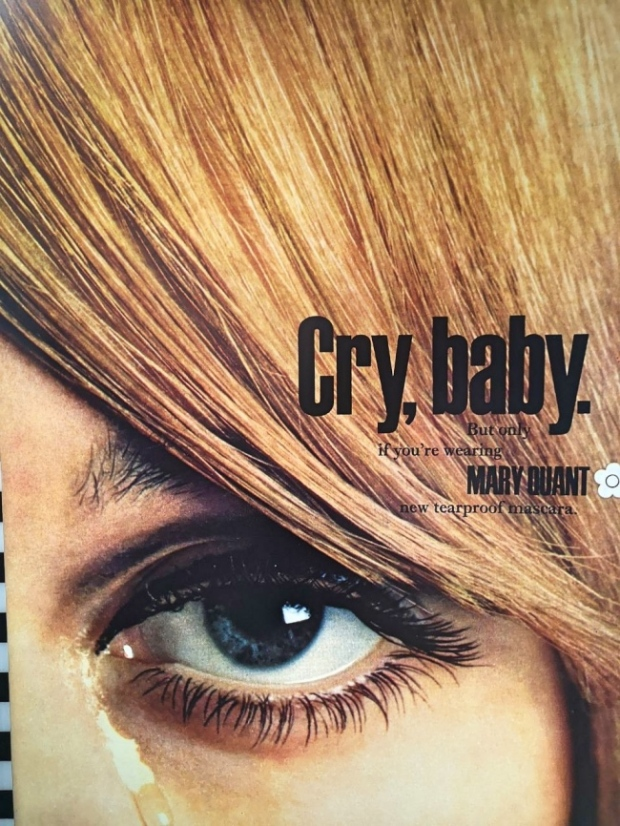 CRY, BABY. But only if you wearing MARY QUANT new tearproof mascara.